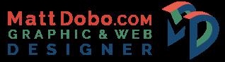 MattDobo.com | Matt Dobo, Graphic & Web Designer